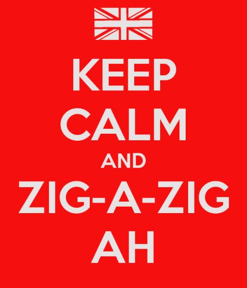 keep-calm-and-zig-a-zig-ah-5